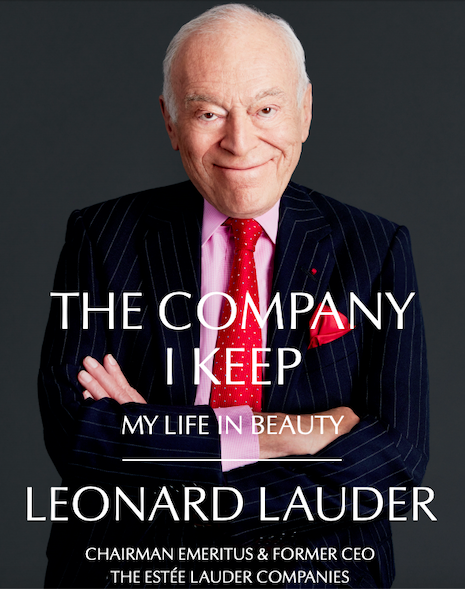 """Cover of Leonard A. Lauder's book, """"The Company I Keep: My Life In Beauty,"""" due out Nov. 17 (Harper Business, $32.50)"""